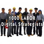 1000-Labor-Digital-Strategists