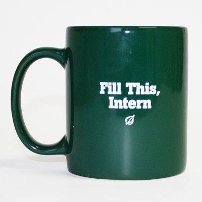 fill-this-intern-coffee-cup