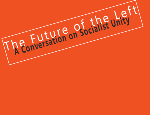 The Future of the Left – A Conversation on Unity