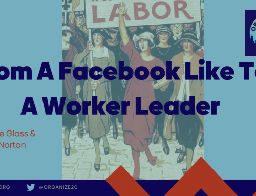 From a Facebook Like to a Worker Leader with Kelcie Glass & Christian Norton