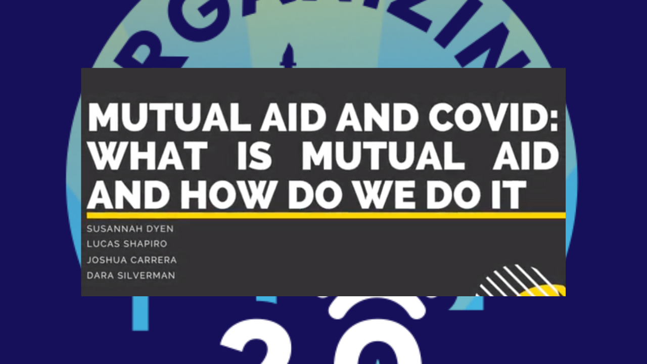 Mutual Aid and COVID: What is Mutual Aid and How Do We Do it?